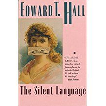 Edward T. Hall, The Silent Language