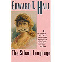 Edward T. Hall, The Silent Language